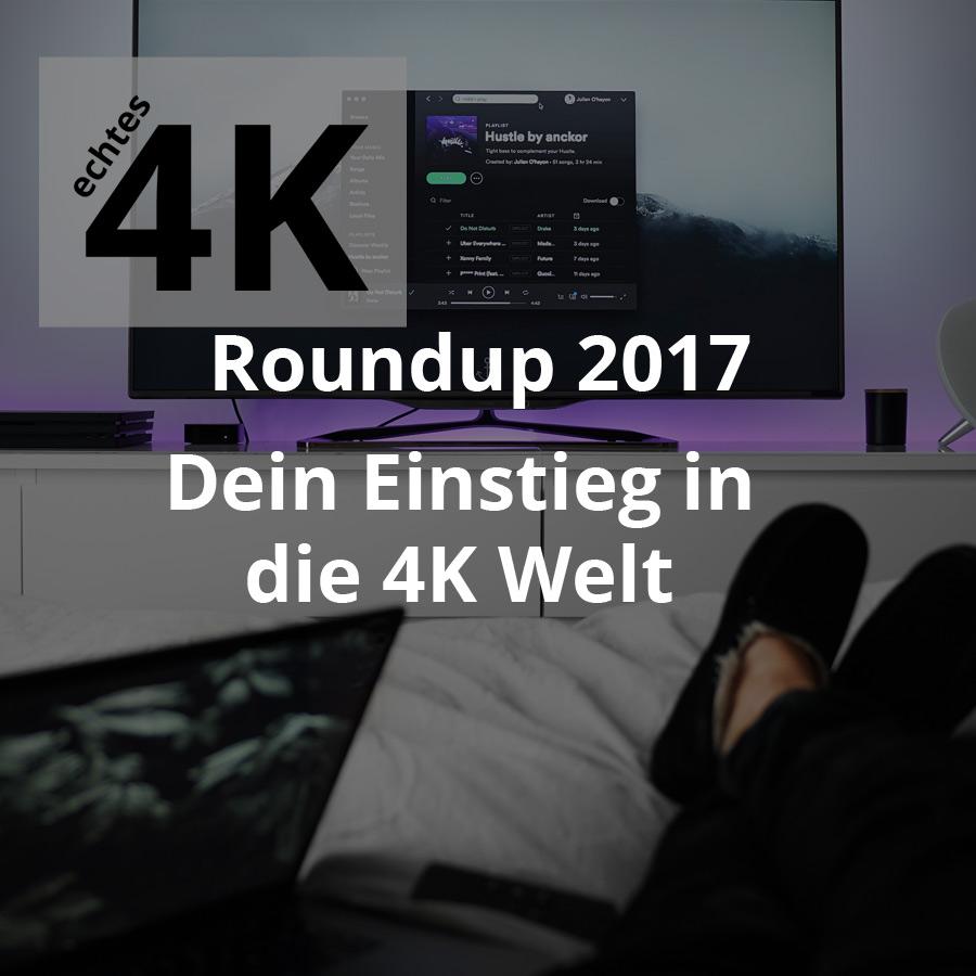 4K-Roundup-2017---Einstieg in 4K