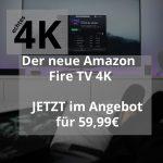 Amazon Fire TV 4K Streaming Player im Angebot